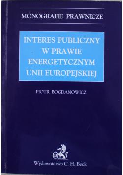 Interes publiczny w prawie energetycznym Unii Europejskiej