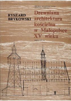 Drewniana architektura kościelna w Małopolsce XV wieku
