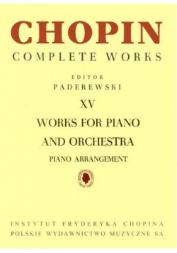 Chopin Complete Works XV Utwory na fortepian...