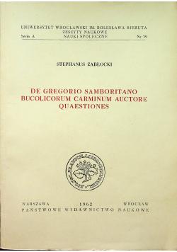 De Gregorgio Samboritano bucolicorum carminium auctore quaestiones