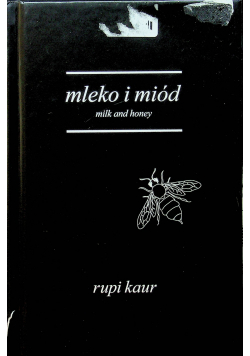 Mleko i miód Milk and honey