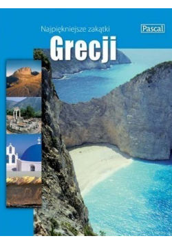 Najpiękniejsze zakątki Grecji