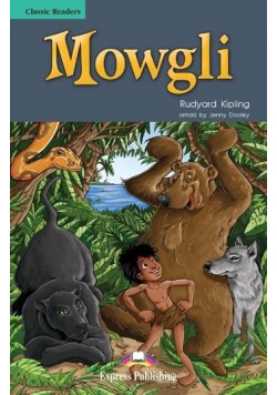 Mowgli. Reader Level 3