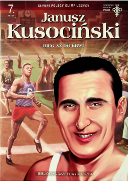 Janusz Kusociński Bieg aż do krwi