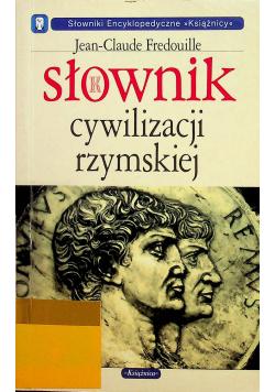 Słownik cywilizacji rzymskiej