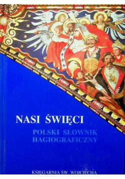 Nasi święci polski słownik hagiograficzny
