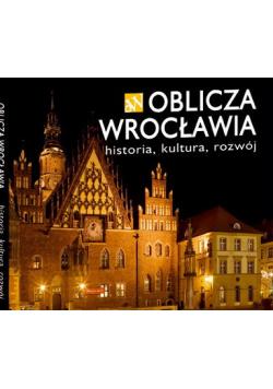 Oblicza Wrocławia historia kultura rozwój