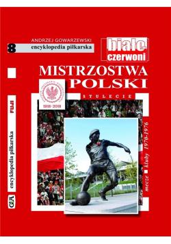 Mistrzostwa Polski. Stulecie T.8