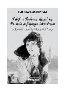 Brdowskie korzenie i ślady Poli Negri