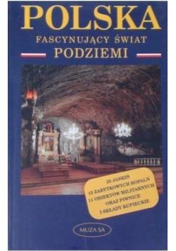 Polska Fascynujący świat podziemi