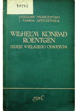 Wilhelm Konrad Roentgen
