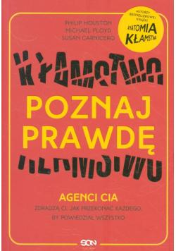 Poznaj prawdę Agenci CIA zdradzą ci