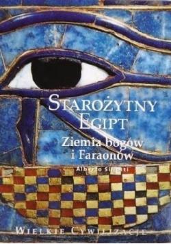 Starożytny Egipt Ziemia bogów i Faraonów