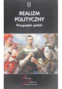 Realizm polityczny  Przypadek polski
