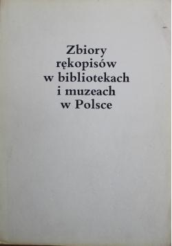 Zbiory rękopisów w bibliotekach i muzeach w Polsce