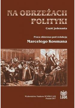 Na obrzeżach polityki cz.11