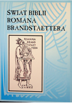 Świat Biblii Romana Brandstaettera