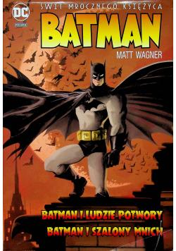 Batman Świt mrocznego Księżyca