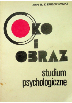 Oko i obraz Studium psychologiczne