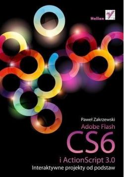 Adobe Flash CS6 i ActionScript 3 0 Interaktywne