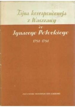 Tajna korespondencja z Warszawy do Ignacego Potockiego