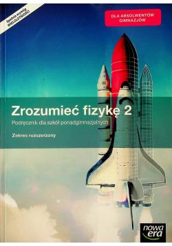 Zrozumieć fizykę 2 Podręcznik dla szkół ponadgimnazjalnych zakres rozszerzony