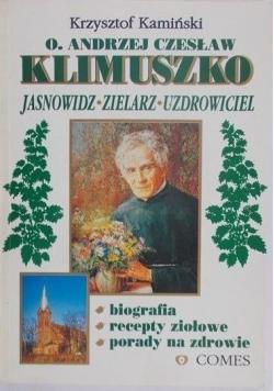 O Andrzej Czesław Klimuszko Jasnowidz zielarz uzdrowiciel