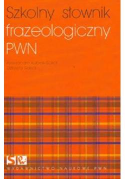 Szkolny słownik frazeologiczny PWN