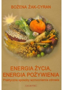 Energia życia Energia Pożywienia