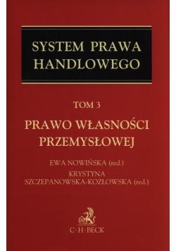 System Prawa handlowego Tom 3. Prawo własności przemysłowej