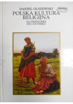 Polska kultura religijna na przełomie XIX i XX wieku