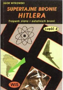 Supertajne bronie Hitlera