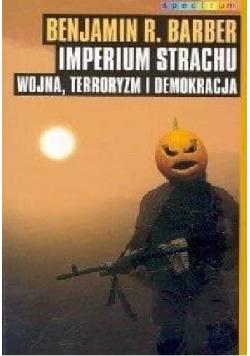 Imperium strachu wojna terroryzm i demokracja