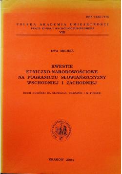 Kwestie etniczno narodowościowe na pograniczu słowańszczyzny wschodniej i zachodniej