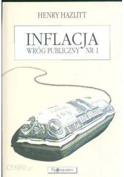 Inflacja wróg publiczny nr 1