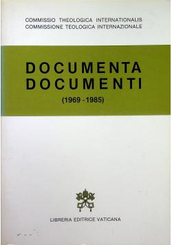 Documenta Documenti 1969 - 1985