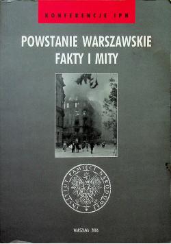 Powstanie Warszawskie Fakty i Mity