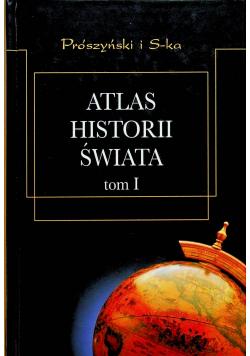 Atlas Historii Świata tom I