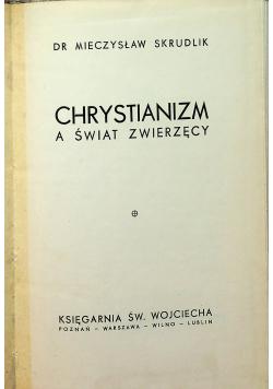 Chrystianizm a świat zwierzęcy 1938 r.