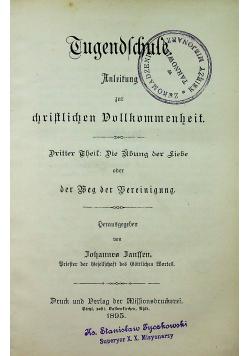 Tugendschitle anleitung zur christilichen Vollkommen heit 1895 r.