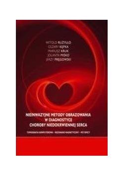 Nieinwazyjne metody obrazowania w diagnostyce choroby niedokrwiennej serca