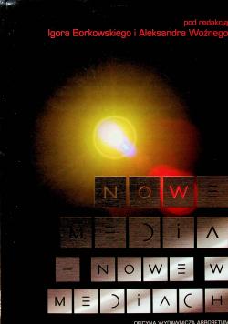 Nowe media Nowe w mediach