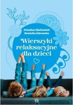 Wierszyki relaksacyjne dla dzieci