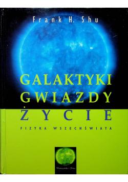 Galaktyki Gwiazdy Życia