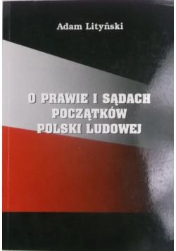 O prawie i sądach początków Polski Ludowej
