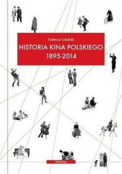 Historia kina polskiego 1895 do 2014