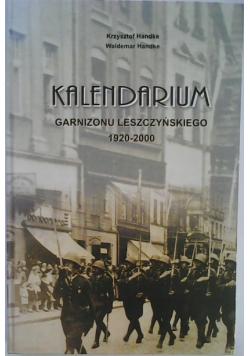 Kalendarium Garnizonu Leszczyńskiego 1920 2000