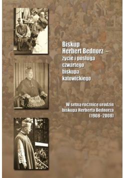 Biskup Herbert Bednorz życie i posługa czwartego biskupa katowickiego