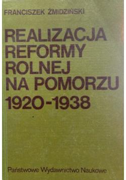 Realizacja reformy rolnej na Pomorzu 1920 - 1938