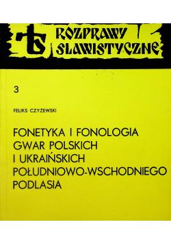 Fonetyka i fonologia gwar polskich i ukraińskich południowo wschodniego Podlasia